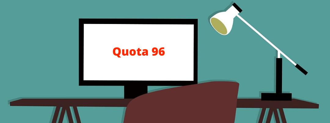 Quota 96